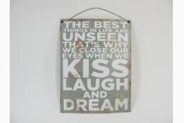 Plåttavla, Kiss, laugh and dream